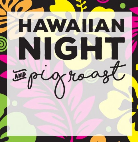 Hawaiian Night & Pig Roast